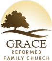 Grace Reformed Family Church